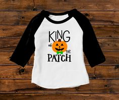 DISCOUNT code ANNABELLE15 on all Vazzie Tees purchases   King of the Patch - Halloween Shirts - Boys' Shirts - Trick or Treat - Pumpkin Shirts - Toddler Boy - Funny Halloween - Pumpkin Patch by VazzieTees on Etsy https://www.etsy.com/listing/460561488/king-of-the-patch-halloween-shirts-boys