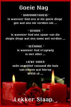 Evening Greetings, Goeie Nag, Angel Prayers, Prayer Quotes, Afrikaans, Good Night, Poems, Sleep Tight, Yard
