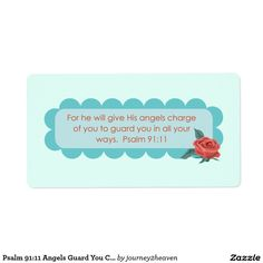 Psalm Angels Guard You Christian Rose art Shipping Label Psalm 91 11, Shipping Label, Gift From Heaven, Rose Art, Bible Quotes, Jesus Christ, Angels, Christian, Gifts
