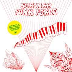Various – Surinam Funk Force : 70's 80's Funk/Soul Boogie Disco Music Album Compilation Label: Rush Hour – RHMC 002 Format: 2 × Vinyl, LP, Compilation Country: Netherlands Released: 2016 Genre: Funk / Soul Style: Boogie, Funk, Kaseko, Disco Tracklist A1 –Steve Watson Born To Boogie A2 –Jam Band '80 Jammin' (With The Jam Band) B1 –Sonny Khoeblal Craziest B2 –Errol De La Fuente Happiness C1 –Sumy The #70s #80s #Boogie #Disco #Eighties #Electronic #Funk #Psychedelic #seventies