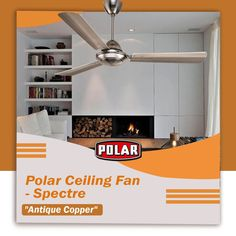 Beautifully crafted ceiling fan by Polar with electroplated and lacquered finish. #Polar #Fan #CeilingFan #SpectreCeilingFan #PremiumCeilingFan Antique Ceiling Fans, Antique Copper, Antiques, Home Decor, Antiquities, Antique, Interior Design, Home Interior Design, Home Decoration