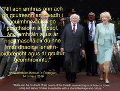 Quote from the President's speech at Fleadh Choil na hÉireann.