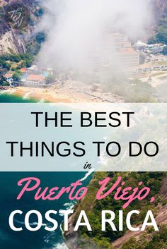 Four of the best things to do in the beautiful beach town of Puerto Viejo, Costa Rica! Beaches, a nature reserve, and more!