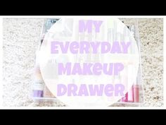 Whats in my Everyday Makeup Drawer?|April 2015 - YouTube