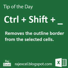 Learn Microsoft Excel: Tips of the Day : Using Ctrl + Shift + _ (underscore) (Shortcut Key) Microsoft Excel