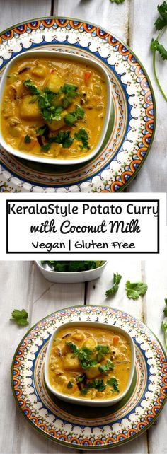 Kerala Style Potato Curry with Coconut Milk - Vegan   Gluten Free