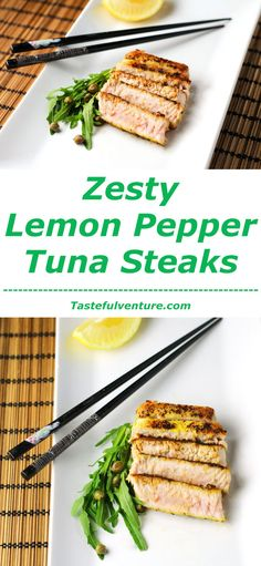 Tuna Steaks - Tastefulventure These Zesty Lemon Pepper Tuna Steaks can be cooked in under 10 minutes and are so delicious! Healthy Steak Recipes, Tuna Steak Recipes, Fish Recipes, Seafood Recipes, New Recipes, Diabetic Recipes, Baked Tuna Steaks, Antipasto Salad, Salads