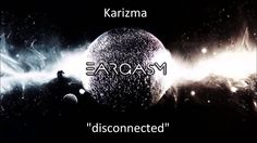 Karizma- disconnected #music #alternative #pop #hiphop #love #CallMeKarizma #Karizma #breakup #musician #artist #blog #blogger #youtube #Eargasm