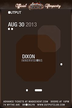 f64f52a9aa2c Electric Zoo Official Afterparty w  Dixon (Innervisions)   Output ~on~  August 30