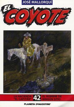 La hacienda El Capitán. Ed. Planeta DeAgostini, 2002. (Col. El Coyote. 42)
