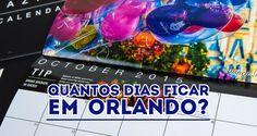 Quantos dias deve ter sua viagem para Orlando?
