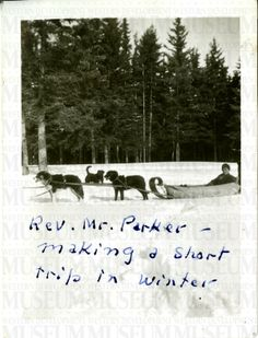 Rev. Mr. Parker making a short trip in winter | saskhistoryonline.ca