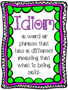 Idioms Sorting Chart Free Anchor Chart in Preview