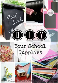 DIY Your School Supplies #diy #schoolsupplies #backtoschool