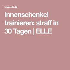 Innenschenkel trainieren: straff in 30 Tagen | ELLE