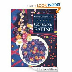 Conscious Eating by Gabriel Cousens