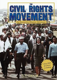 Describes the people and events of the U.S civil rights movement. The reader's choices reveal the historical details from different perspectives. (Grades: 3-6) Call number: E185.61 .A235 2009