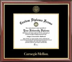 Carnegie Mellon University Tartans - Embossed Seal - Mahogany Gold Trim - Diploma Frame by Laminated Visuals. $94.95. The matboard and mountboard are acid-free (pH neutral) and lignin-free to help preserve and protect your diploma.. IT IS VERY IMPORTANT TO PROVIDE US WITH THE EXACT DIMENSIONS AND ORIENTATION OF YOUR DIPLOMA IN THE GIFT OPTION MESSAGE!. Premier supplier of diploma frames to hundreds of colleges and universities throughout the country. Officially Lic...