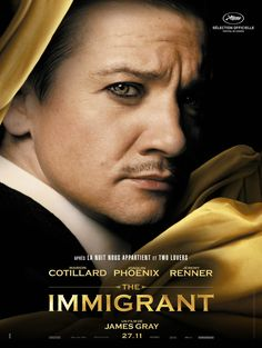 The Immigrant Poster - Jeremy Renner