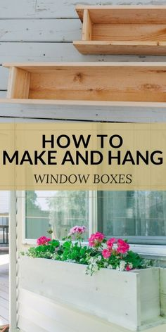 Easy Flower Window Box DIY How to make and hang window flower box. How to buid a window planter. Gardening tips and tricks. To Make Window Boxes Hanging Window Boxes, Hanging Planter Boxes, Diy Planter Box, Window Planter Boxes, Diy Planters, Window Box Diy, Window Art, Cedar Window Boxes, Window Ideas