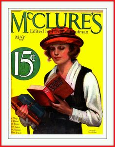 McClures's, May 1921. Cover art Neysa McMein. McMein (1888-1949) did covers for McCall's, Saturday Evening Post, Collier's, McClure's, and others. Ad work: memorably for Palmolive; also Cadillac, Lucky Strike, and others. She painted the first Betty Crocker and updated her through the years.
