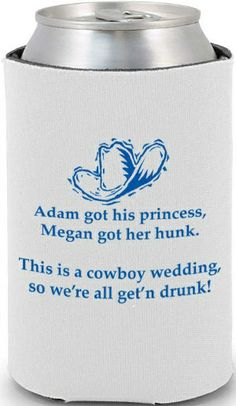 Wedding Coozies. <3  i love this :)