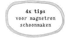 tips voor het schoonmaken van je magnetron