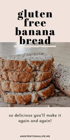 Gluten Free Banana Bread – The Best You'll Ever Have – An Intentional Life sugar management burning food free diet diet free diet Easy Gluten Free Desserts, Gluten Free Breakfasts, Foods With Gluten, Gluten Free Baking, Dairy Free Recipes, Vegan Gluten Free, Eating Gluten Free, Low Carb Cookies, Gluten Free Cookies