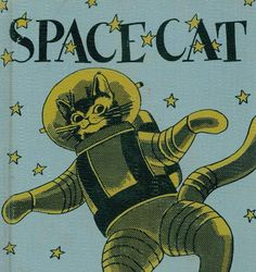 space cats win every time. i have a tattoo of me as a space cat. its pretty rad. it was done by Solberg Solberg Mckenney at guru tattoo san diego Photo Wall Collage, Collage Art, Bd Art, Photo Vintage, Vintage Cat, Arte Sketchbook, Space Cat, Poster Prints, Art Prints