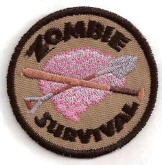 The Zombie Survival geek merit badge (great for anyone participating in the Zombie Survival Runs coming up). $8.00