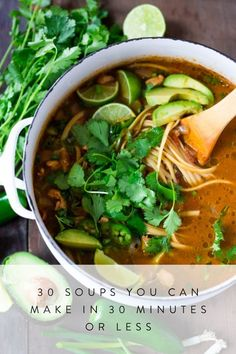 30 Soups You Can Make in 30 Minutes or Less via @PureWow