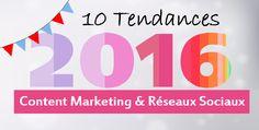 #SocialMedia : 10 tendances Content #Marketing & Réseaux Sociaux pour 2016   IDEAXESS