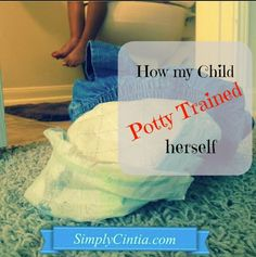 SimplyCintia.com: How my Child Potty Trained Herself and saved us oh so much in diaper money!