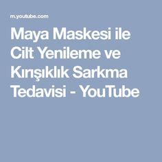 Maya Maskesi ile Cilt Yenileme ve Kırışıklık Sarkma Tedavisi - YouTube