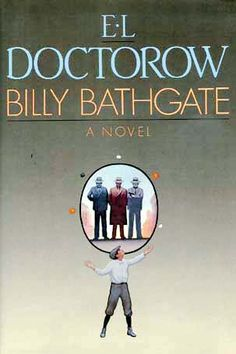 Billy Bathgate by E.L. Doctorow