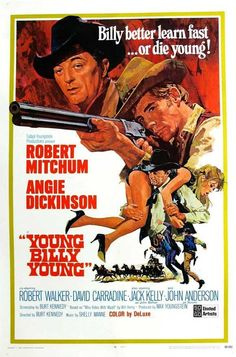 Young Billy Young (1969) A dynamic round-up of stars including Robert Mitchum, Angie Dickinson and Kung Fu legend David Carradine provides enormous talent in this hard-riding, rugged gunslinging adven
