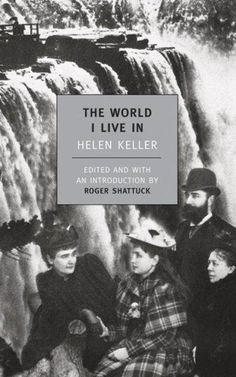 Precision Series The World I Live in / Helen Keller