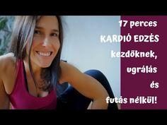 17 perces kardió edzés kezdőknek ugrálás és futás nélkül - YouTube Yoga, Workout, Sport, Youtube, Deporte, Work Out, Sports, Youtubers, Youtube Movies