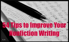 54 Tips to Improve Your Nonfiction Writing writing nonfiction tips Fiction Writing, Writing Advice, Writing Resources, Writing Skills, Writing Prompts, Writing A Love Letter, Writing A Book, Writers Write, Creative Writing