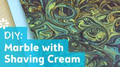 DIY Marble Pattern with Shaving Cream