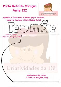 Eu Amo Artesanato: Porta Retrato Coração de Eva com Molde Mom Day, Cardboard Crafts, Presents, Lily, Scrap, Couture, Teacher Lesson Plans, Mothers Day Crafts, Origami Cards