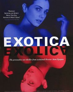 Directed by Atom Egoyan. With Bruce Greenwood, Elias Koteas, Don McKellar, Mia Kirshner. A man plagued by neuroses frequents the club Exotica in an attempt to find solace, but even there his past is never far away. Mia Kirshner, Cinema Movies, Film Movie, Horror Movies, Hindi Movies, Disney Pixar, Elias Koteas, Movie Posters For Sale, Film Posters