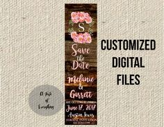Save the Date bookmark wedding flowers DIGITAL FILES PRINTABLE fully customized shabby chic literary garden party engagement engaged bridal by atasteofeverything on Etsy https://www.etsy.com/listing/469058819/save-the-date-bookmark-wedding-flowers