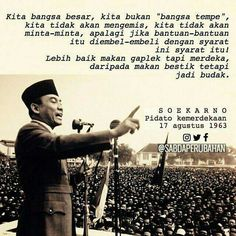 Soekarno Quotes, Motivational Words, Inspirational Quotes, Indonesian Art, Self Reminder, Quotes Indonesia, Great Leaders, Beautiful Mind, Historical Pictures