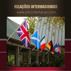 RELAÇÕES INTERNACIONAIS – Atuação nas relações entre países, podendo ser em relação à política, economia, social, militar, comercial e Direito.        Atuação: Agências governamentais, analista internacional, comércio exterior