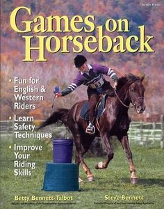 Games on Horseback by Betty Bennett-Talbot, Steve Bennett Equestrian Boots, Equestrian Outfits, Equestrian Style, Horse Books, Types Of Horses, Riding Lessons, Horse Training, Horseback Riding, Fun