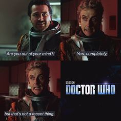 *thinks back to every Doctor before him* Definitely not a recent development XD