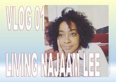 Living Najaam Lee VLOG 01