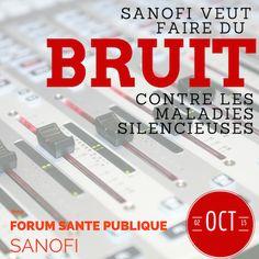 SANOFI veut faire du bruit contre les maladies silencieuses Geek, I Want You, Public Health, Geeks