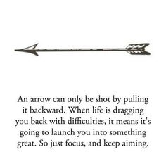 Beautiful Quote Tattoos - Tattooable Quotes Kind of would love to just get the arrow to remind me of this quote. Definitely want the industrial arrow even more now. http://tattoo-ideas.us/word-tattoos
